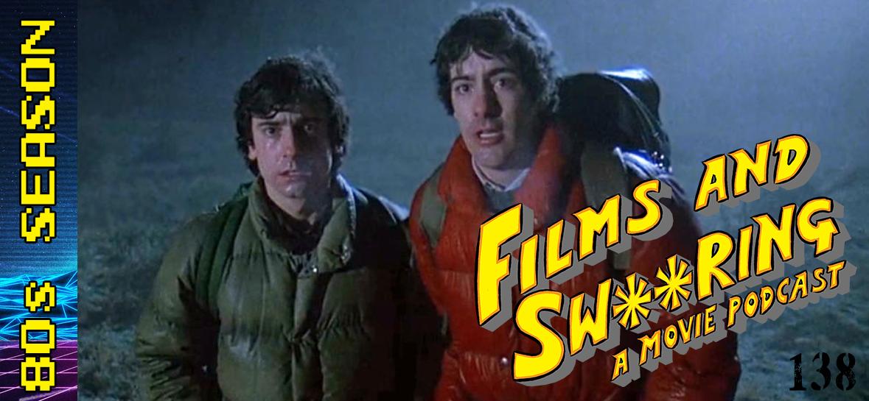 EP 138 - 80's Season - An American Werewolf in London (1981)