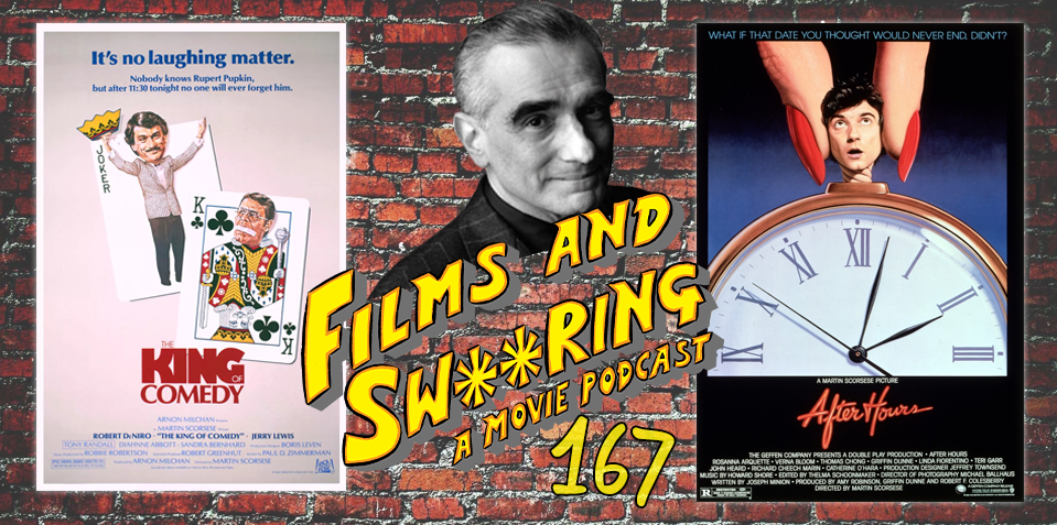 EP 167 - SCORSESE SEASON - The King of Comedy (1982) and After Hours (1985)