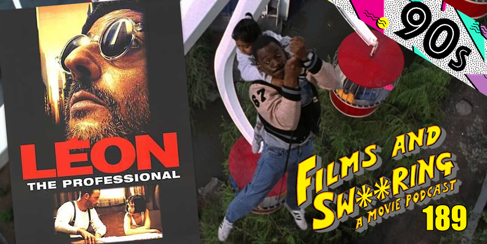 EP 189 - 90's SEASON - Beverly Hills Cop III (1994) and Léon: The Professional (1994)