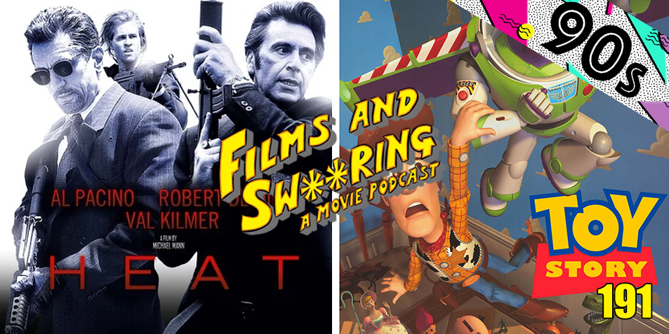 EP 191 – 90's SEASON – Heat (1995) and Toy Story (1995)